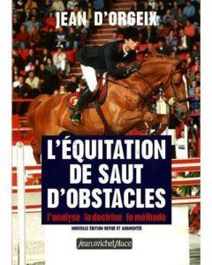livre de jean d'orgeix l'équitation de saut d'obstacles