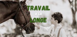 Read more about the article Travail à la longe